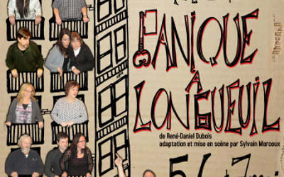 Panique à Longueuil ! Le 5-6-7 mai prochain, à Saint-Antoine-sur-Richelieu