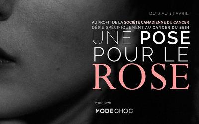3e édition d'UNE POSE POUR LE ROSE: objectif de 325 000$ au profit de la Société canadienne du cancer