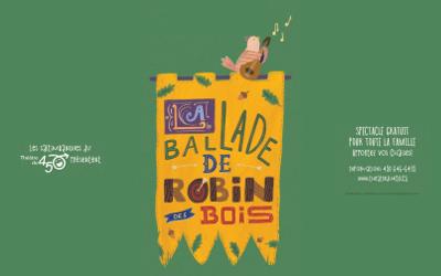 Les Rendez-Vous du parc Cartier- Richard: du théâtre en plein air avec La Ballade de Robin des Bois !