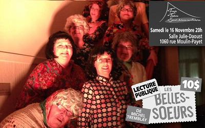 Troupe de théâtre de Saint-Antoine-sur-Richelieu: lecture publique des belles-sœurs de Michel Tremblay