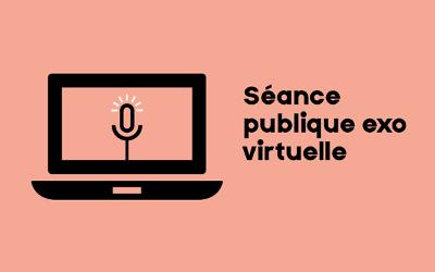 Séance publique virtuelle d'EXO le 15 octobre 2020