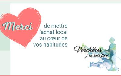 Merci de mettre l'achat local au cœur de vos habitudes: 6ème édition du concours « Verchères, j'en suis fier! »