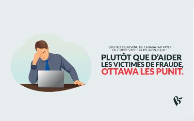 Contribuables fraudés avec la PCU: victimes deux fois plutôt qu'une, grâce à l'Agence du revenu du Canada