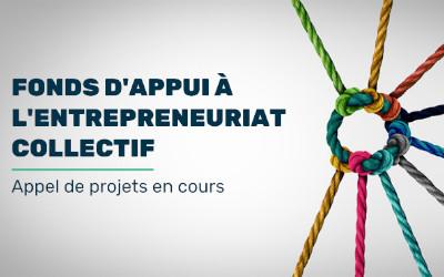 Appel de projets: lancement du Fonds d'appui à l'entrepreneuriat collectif