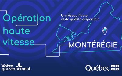 Une somme de 34,7 M$ pour donner accès à Internet haute vitesse à près de 5 400 foyers dans la région de la Montérégie d'ici septembre 2022